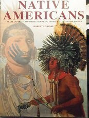 Native Americans: The Art and Travels of: Robert J. Moore;