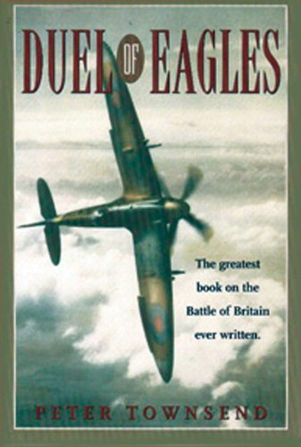9780785815686: Duel of Eagles: The Struggle for the Skies from the First World War to the Battle of Britain