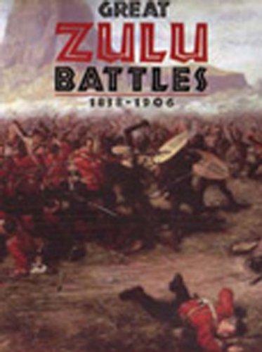 9780785815693: Great Zulu Battles 1838-1906