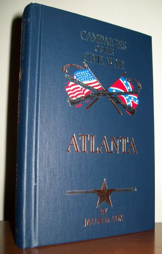 9780785815815: Atlanta (Campaigns of the Civil War (Book Sales))