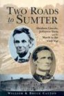 9780785815976: Two Roads to Sumter: Abraham Lincoln, Jefferson Davis and the March to Civil War
