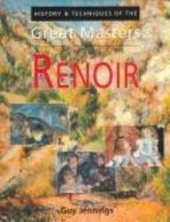 9780785816454: Renoir: History & Techniques of the Great Masters