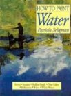 9780785816591: How to Paint Water (How to Art Series)