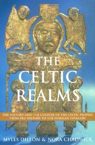9780785816768: The Celtic Realms: The History and the Culture of the Celtic Peoples from Pre-History to the Norman Invasion