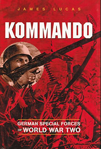 9780785816812: Kommando: German Special Forces of World War Two