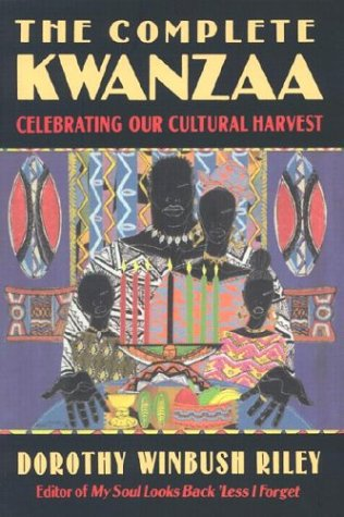 9780785816973: The Complete Kwanzaa: Celebrating Our Cultural Harvest