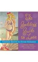 9780785816997: Goddess' Guide to Love