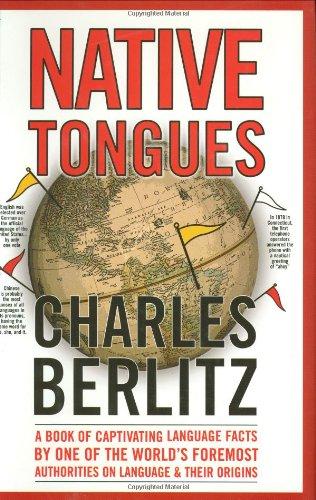 Native Tongues: Berlitz, Charles