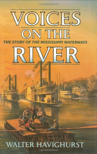 9780785818380: Voices on the River: The Story of the Mississippi Waterways
