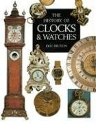 9780785818557: The History of Clocks & Watches