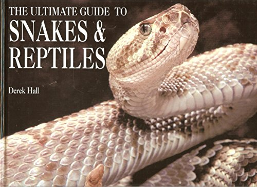 9780785818830: The Ultimate Guide To Snakes & Reptiles