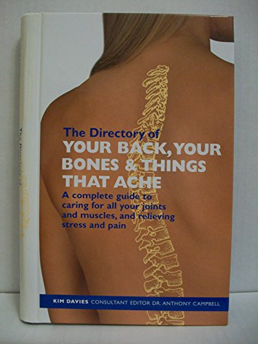 Your Back, Your Bones and Things That: Davies, Kim, Campbell,