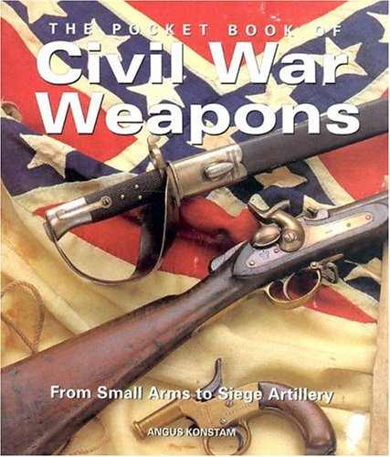 Pocket Book of Civil War Weapons (0785819193) by Brewer, Paul