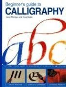9780785819349: Beginner's Guide to Calligraphy: A Simple Three-Stage Guide to Perfect Letter Art
