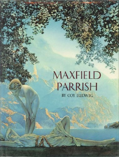 Maxfield Parrish and the American Imagists: Laurence S. Cutler