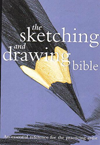 9780785819455: Sketching And Drawing Bible (Artist's Bibles)