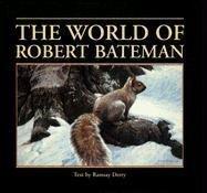 9780785819769: The World Of Robert Bateman