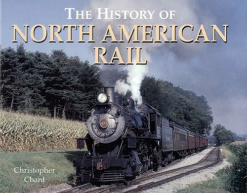 9780785819783: The History of North American Rail