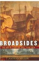 9780785820222: Broadsides: The Age of Fighting Sail 1775 1815