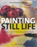 9780785820314: An Introduction to Painting Still Life