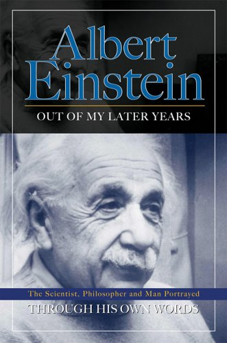 9780785820451: Albert Einstein: Out of My Later Years