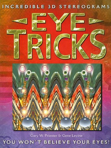 9780785820550: Eye Tricks: Incredible 3D Stereograms