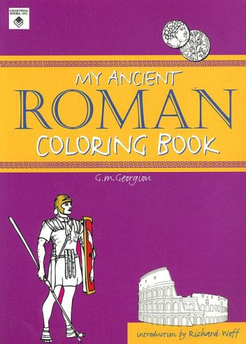 9780785820635: My Ancient Roman Coloring Book (Ancient Coloring Books)