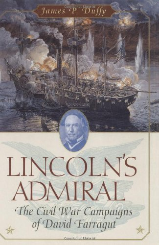 Lincoln's Admiral: The Civil War Campaigns of: Duffy, James P