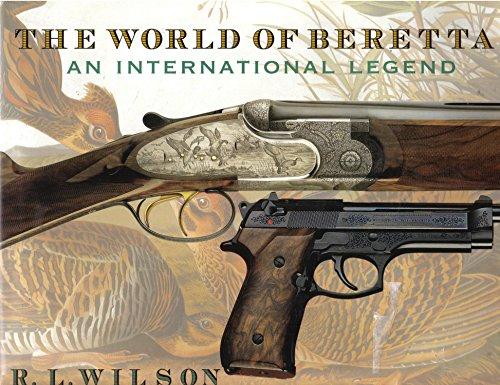 9780785821045: World of Beretta: An International Legend (History of Arms)