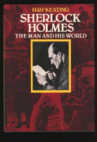 Sherlock Holmes: The Man and His World (0785821120) by H. R. F. Keating
