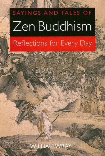 9780785821175: Sayings and Tales of Zen Buddhism: Reflections for Every Day