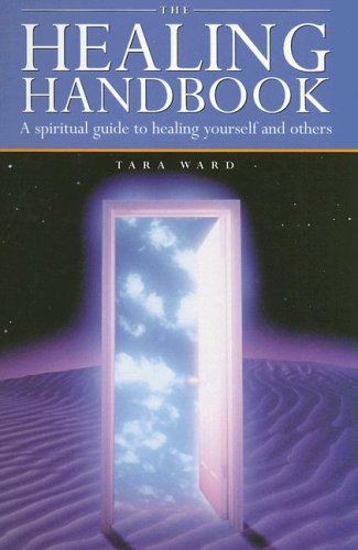 9780785821229: The Healing Handbook: A Spiritual Guide to Healing Yourself and Others