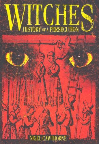 Witches: History of a Persecution (0785821244) by Cawthorne, Nigel