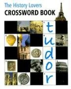 The History Lovers Crossword Book: Curl, Michael