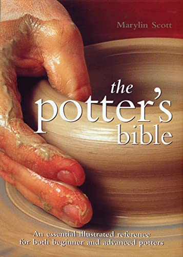 9780785821434: Potter's Bible: An Essential Illustrated Reference for both Beginner and Advanced Potters (Artist/Craft Bible Series)