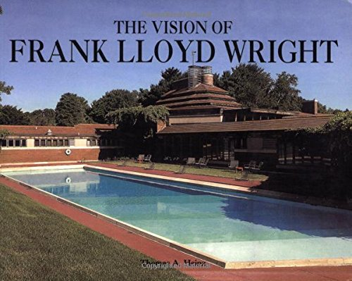 9780785821458: The Vision of Frank Lloyd Wright
