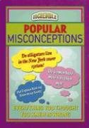 Popular Misconceptions (Incredible): Chartwell Books