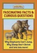 Fascinating Facts & Curious Questions (Incredible): Chartwell Books