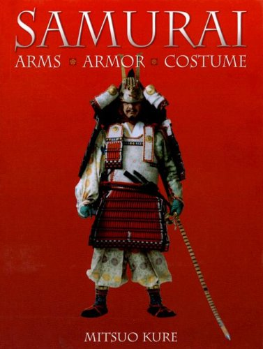 9780785822080: Samurai: Arms, Armor, Costume