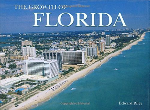 9780785822127: Florida The Growth Of The State (Growth of the City/State)