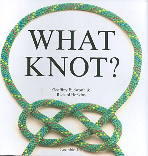 9780785822233: What Knot?