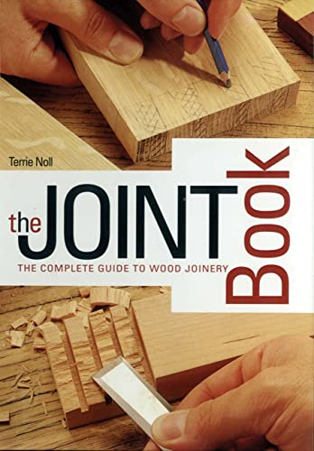 9780785822271: The Joint Book: The Complete Guide to Wood Joinery
