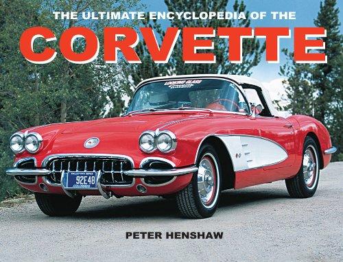9780785822509: The Ultimate Encyclopedia of the Corvette (Paperback Chunkies)