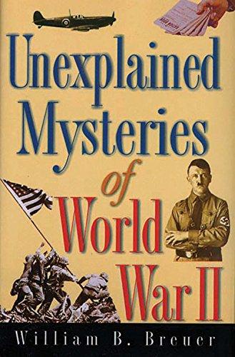 9780785822530: Unexplained Mysteries of World War II