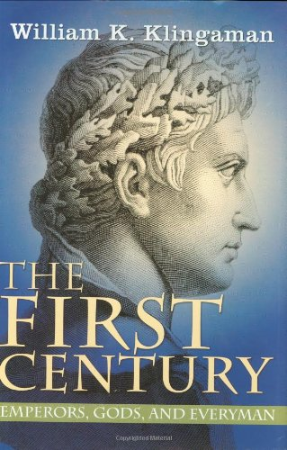 The First Century: Emporers, Gods and Everyman