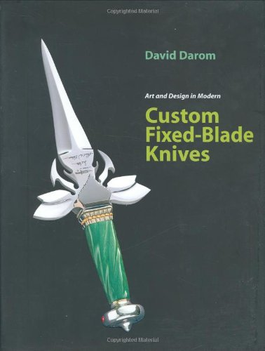 Art and Design in Modern Custom Fixed-Blade: Darom, David