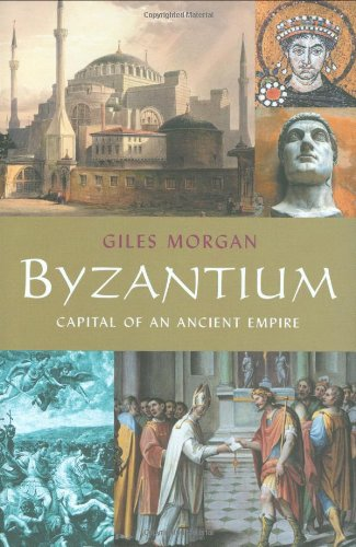 9780785822905: Byzantium: Capital of an Ancient Empire