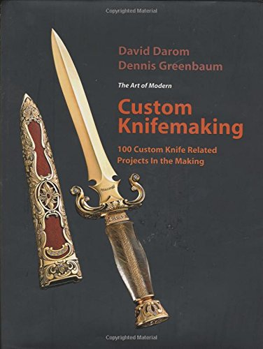9780785823599: The Art of Modern Custom Knifemaking: 100 Custom Knife Related Projects in the Making
