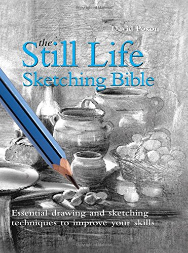 9780785823629: The Still Life Sketching Bible