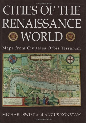 9780785823803: Cities of the Renaissance World: Maps from Civitates Orbis Terrarum